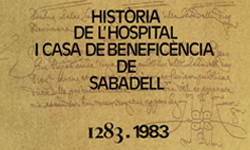 Link to the book History of the Hospital and the Benefit House of Sabadell 1283-1983