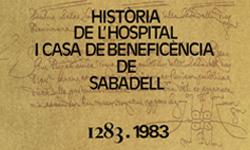 Enlace al libro Historia del Hospital y Casa de Beneficencia de Sabadell 1283-1983