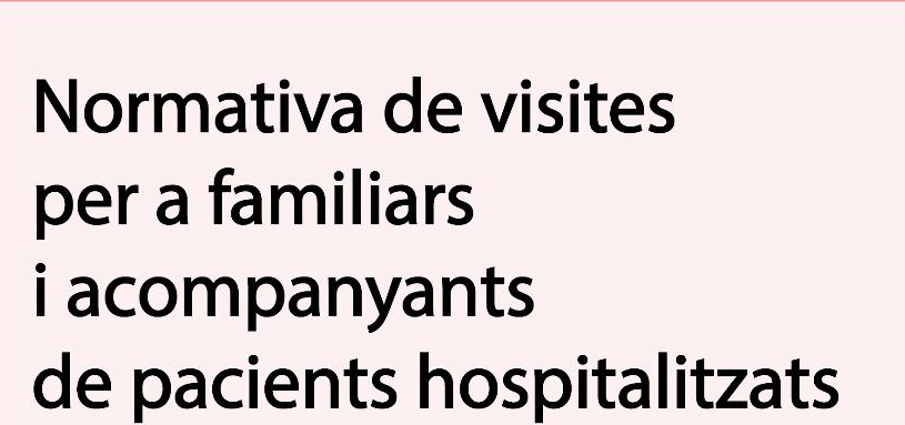 Actualització de la normativa de visites per a familiars i acompanyants de pacients hospitalitzats